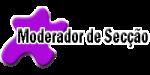 MODERADOR DE SECÇÃO