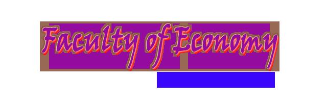 FACULTY of ECONOMIC