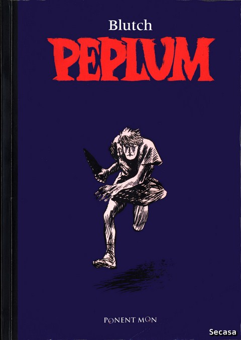 Blutch - Peplum [Cómic]