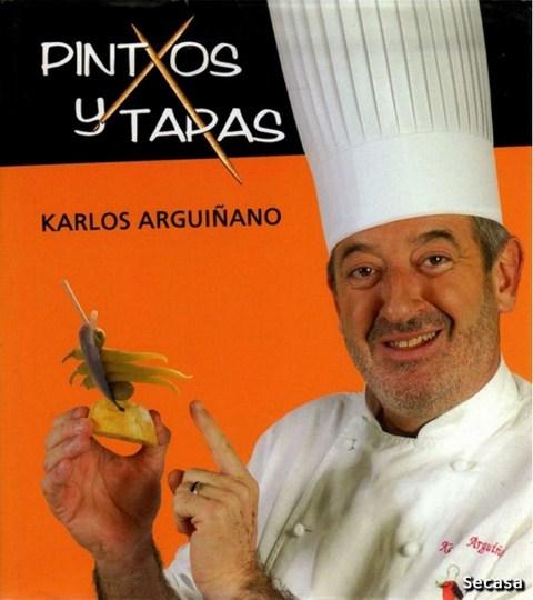 Pintxos y tapas - Karlos Arguiñano
