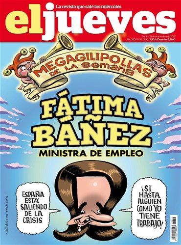 El Jueves - Megagilipollas de la semana, Fátima Báñez [7 Noviembre 2012]