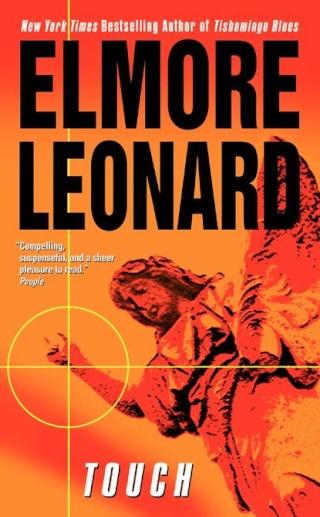 Touch - Elmore Leonard [DOC | PDF | EPUB | FB2 | LIT | MOBI]