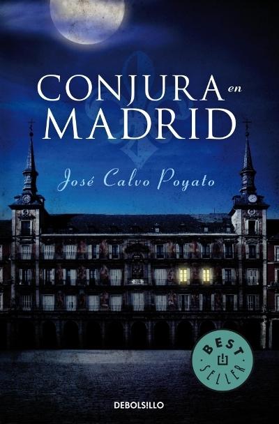 Conjura en Madrid - José Calvo Poyato [DOC | PDF | Español | 1.75 MB]