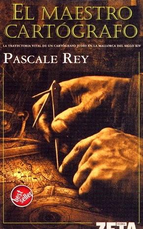 El maestro cartógrafo - Pascale Rey [DOC | PDF | EPUB | FB2 | LIT | MOBI]