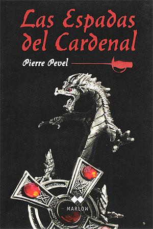 Las espadas del cardenal - Pierre Pevel [DOC | PDF | Español | 2.64 MB]