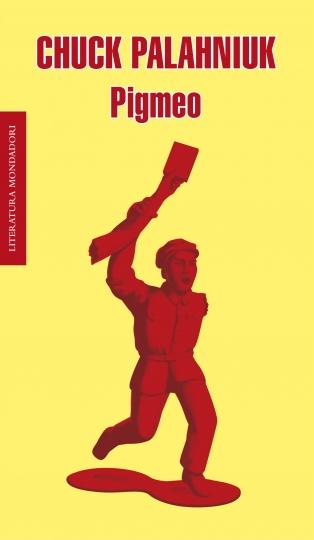 Pigmeo - Chuck Palahniuk [DOC | PDF | Español | 2.08 MB]