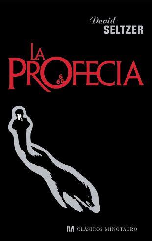 La profecía - David Seltzer [DOC | Español | 1.11 MB]