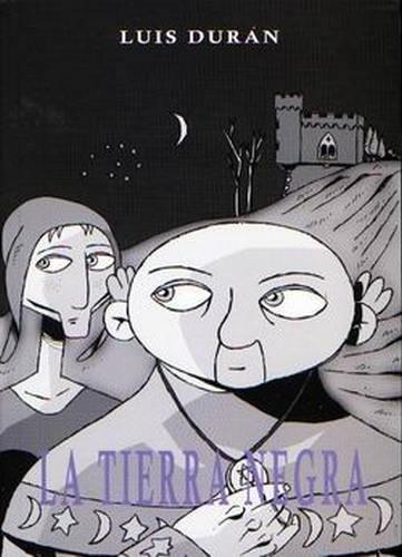 La tierra negra - Luis Durán [Cómic]