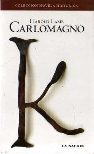 Carlomagno - Harold Lamb [PDF | Español | 11.2 MB]