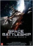 Space Battleship L'ultime Espoir