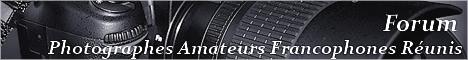 Forum des Photographes Amateurs Francophones Réunis
