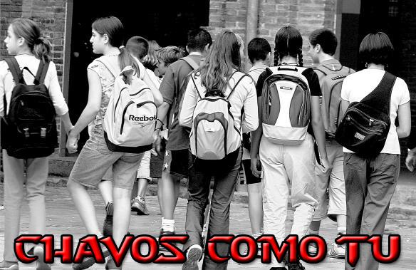 CHAVOS COMO TU