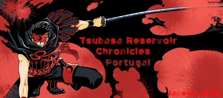 Tsubasa Reservoir Chronicles Portugal