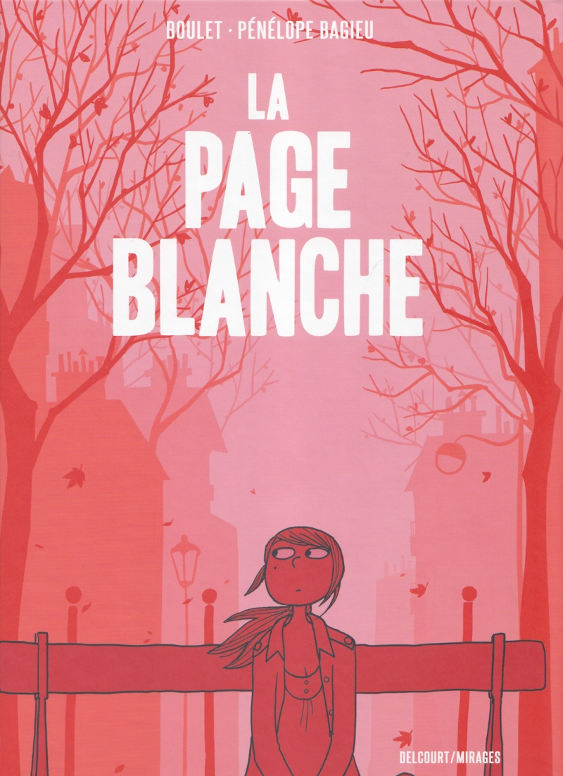 #13-La Page Blanche – Boulet & Pénélope Bagieu