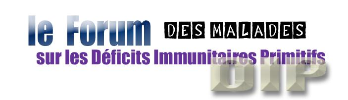 DIP deficit immunitaire primitif