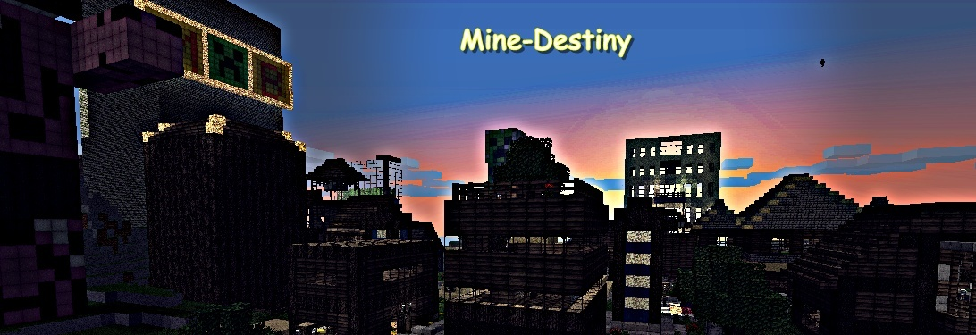 Mine-Destiny