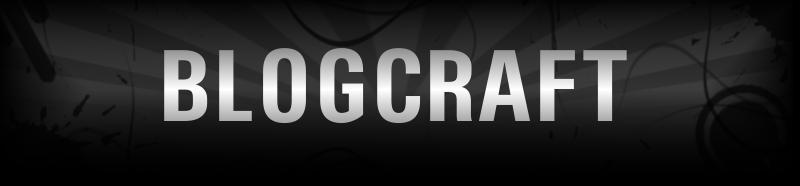 Blogcraft