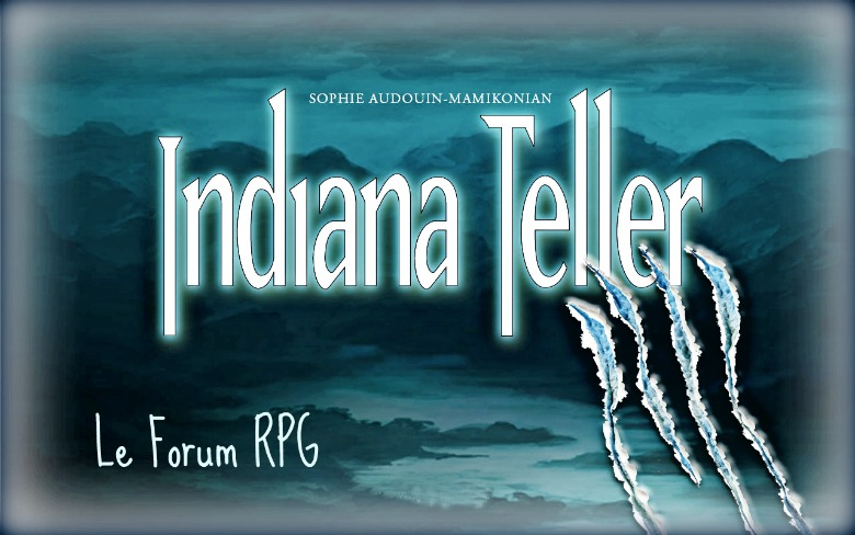 Indiana Teller, Le Forum RPG
