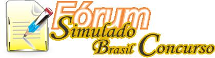 Simulado Brasil Concurso - Fórum para Concurseiros