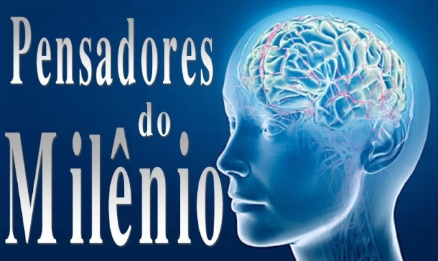 Pensadores do Milênio